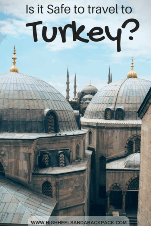 Is it Safe to Travel to Turkey?